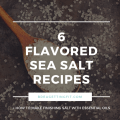 Flavored Sea Salt Recipes