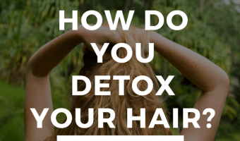 Why You Need to Detox Your Hair