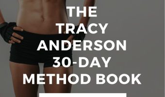 Tracy Anderson 30-Day Method Book & Workout Review