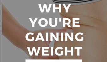 4 Sneaky Reasons for Weight Gain