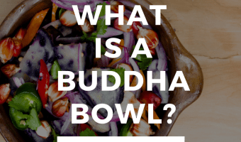 What is a Buddha Bowl?