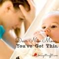 dear new mom