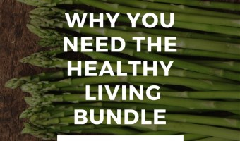 Why You Need The Ultimate Healthy Living Bundle
