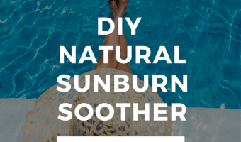 DIY Sunburn Soother + 9 Natural Sunburn Remedies
