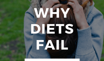 Why Diets Fail & How to Make Yours Work