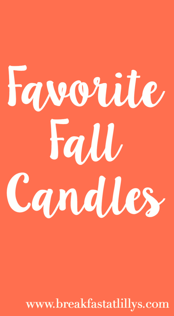 favorite fall candles