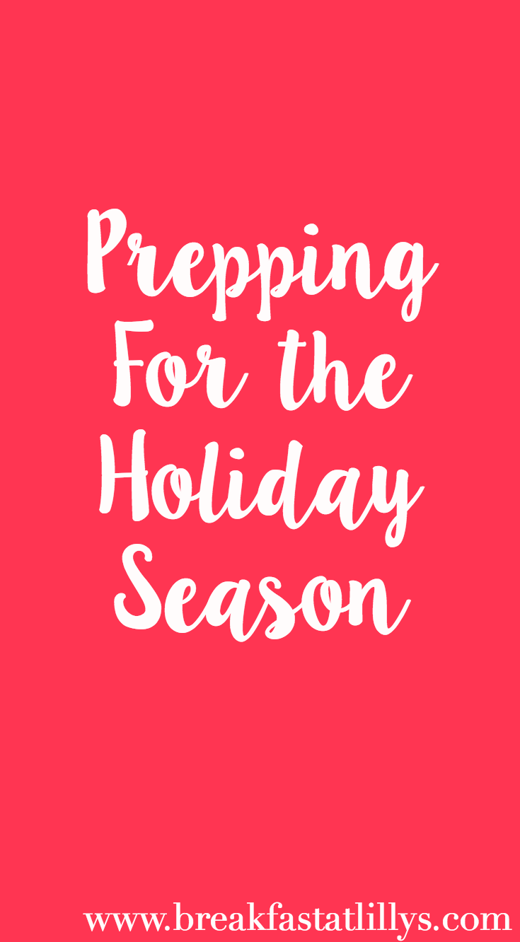 Prepping for the Holidays