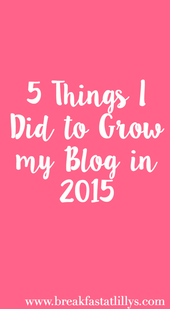 5 things i did to grow my blog