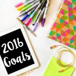2016 Goals #NewYearNewGirl