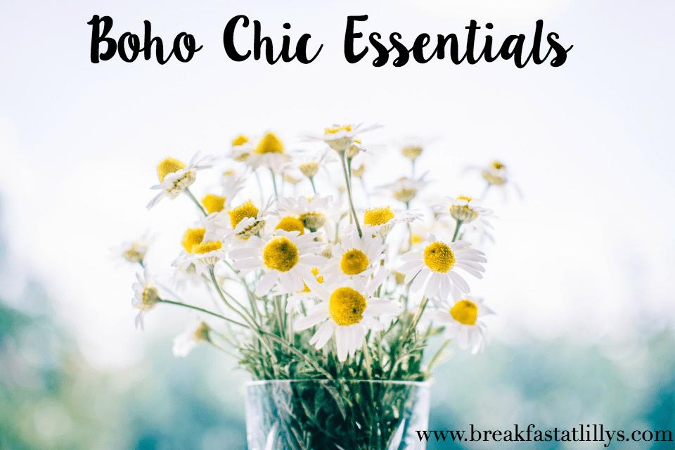 boho chic essentials