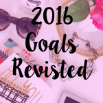 2016 Goals Revisited