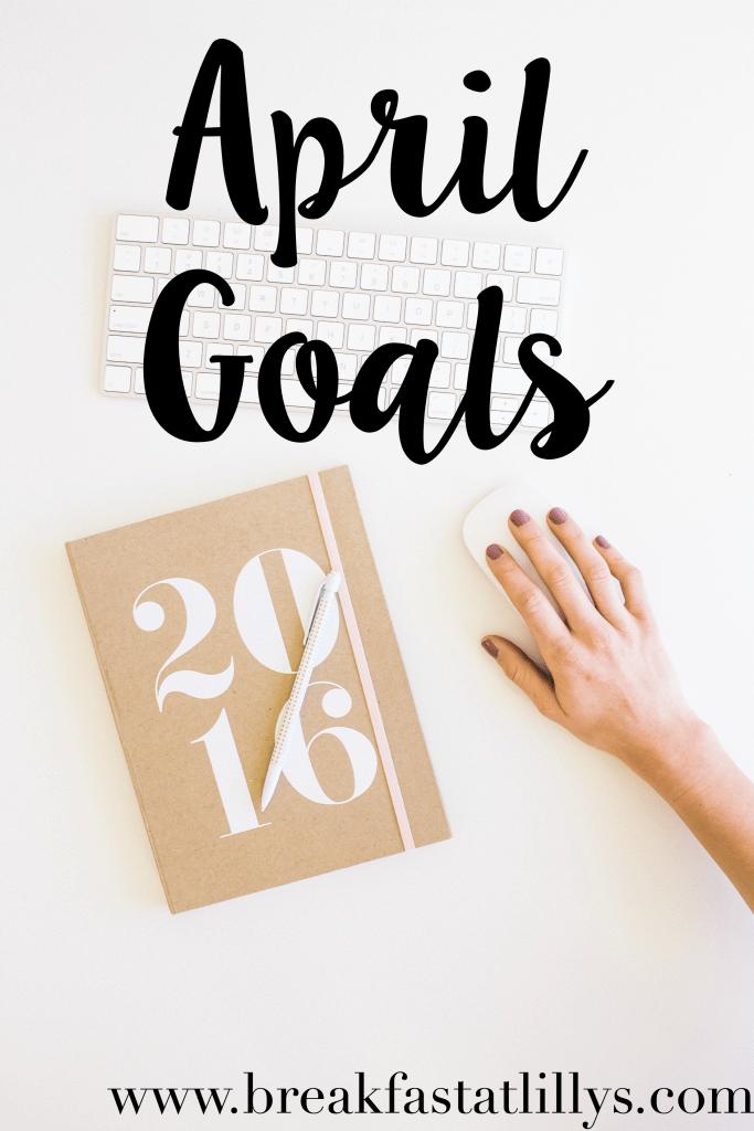 April Goals + Road to a Better Me Link-up