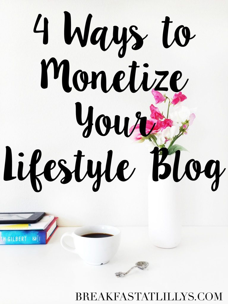 monetize your lifestyle blog