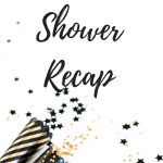bridal shower recap