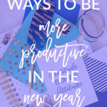 Ways to be More Productive in the New Year