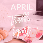 Today I'm sharing my April traffic report including what I've learned, my traffic and social media stats, and so much more.
