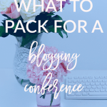 Find out what to pack for a blogging conference today on Breakfast at Lilly's.
