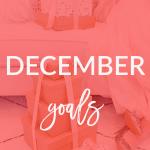 December Goals 2017