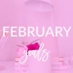 I can't believe that it's time to share my February goals. Check out what I'm trying to accomplish this month on Breakfast at Lilly's.