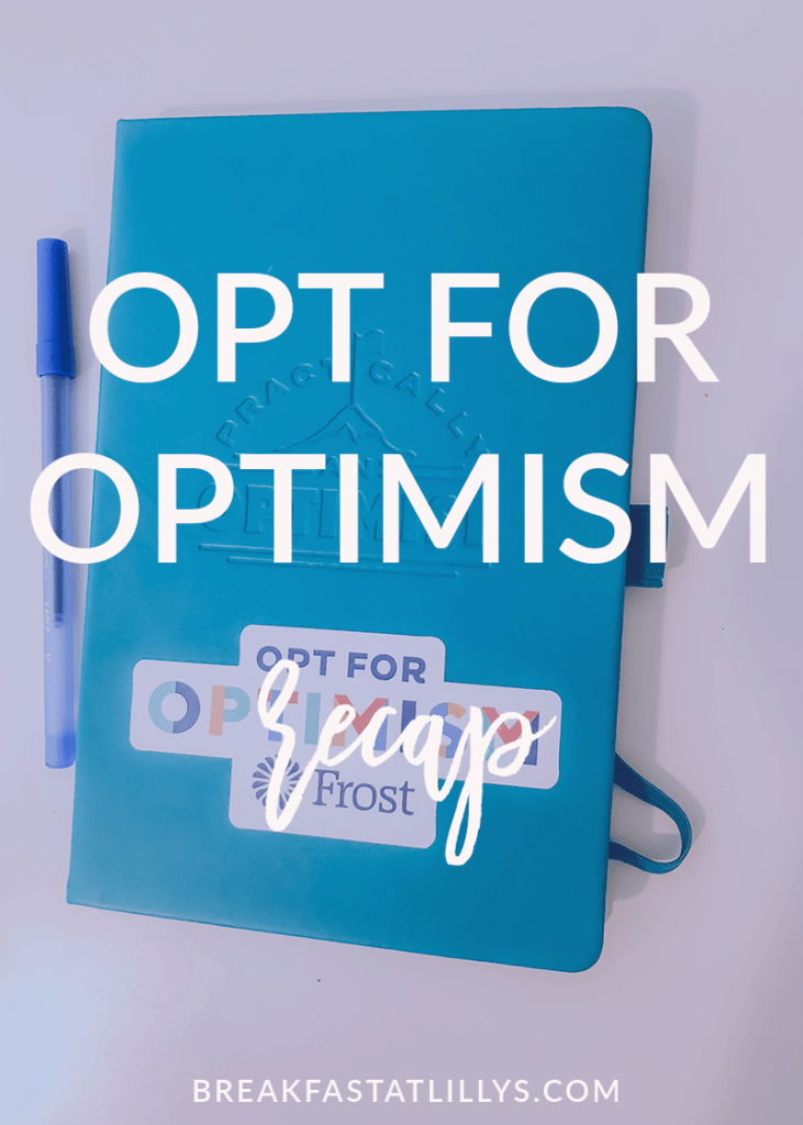 Frost Bank | Opt for Optimism Challenge Recap featured by popular Houston life and style blogger Breakfast at Lilly's