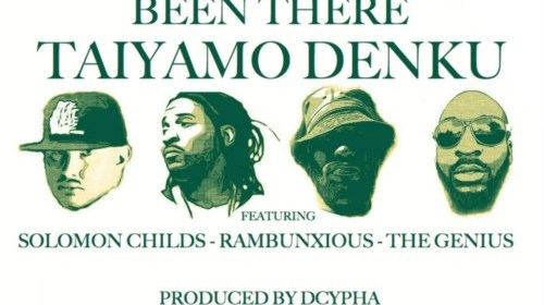"Cover artwork for Taiyamo Denku Featuring Rambunxious, Solomon Childs & The Genius - ""Been There"""