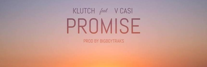 "Cover artwork for Klutch Featuring VCasi - ""Promise"""