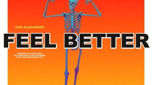 """Cover artwork for Von Alexander - """"Feel Better"""""""
