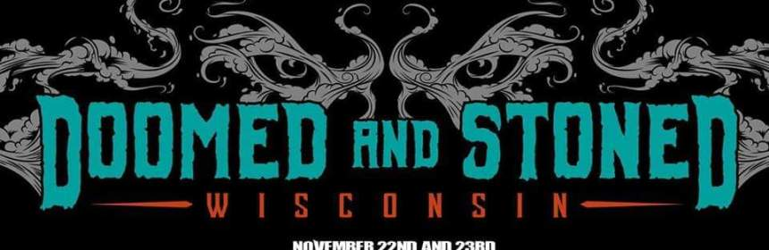 Wisconsin Doomed & Stoned Festival