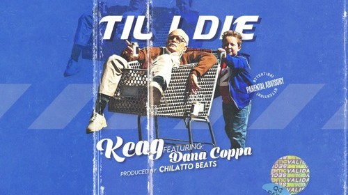 "Cover artwork for Keag Featuring Dana Coppafeel - ""Til I Die"""
