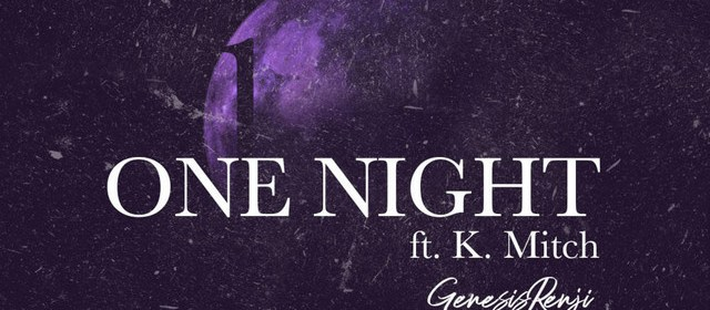 """Cover artwork for Genesis Renji Featuring K. Mitch - """"One Night"""""""