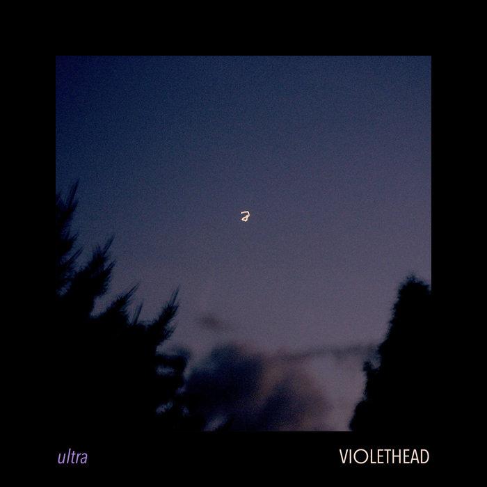 "AUDIO: Violethead – ""Ultra"""