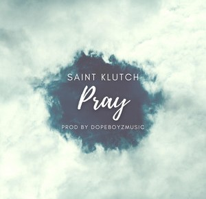 "Cover artwork for Saint Klutch - ""Pray"""