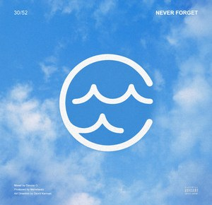 """Cover artwork for Wave Chapelle - """"Never Forget"""""""