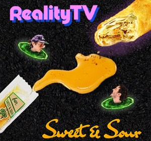 """Cover artwork for Reality TV - """"Sweet & Sour"""""""