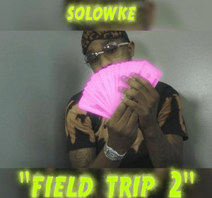 """Cover artwork for Solowke - """"Field Trip 2"""""""