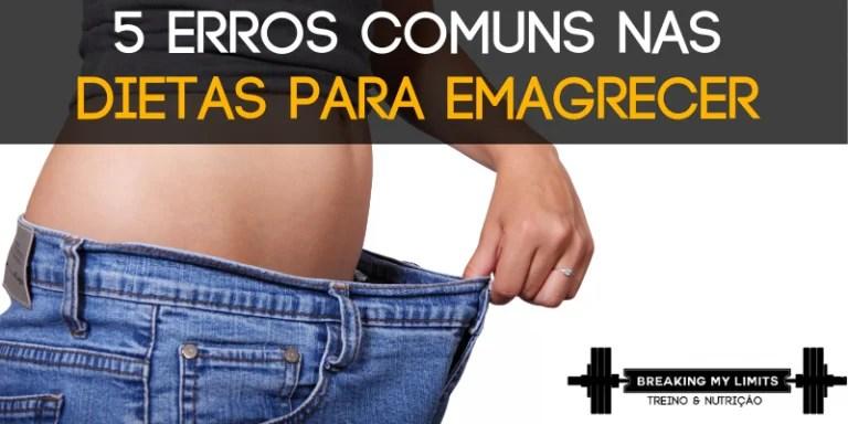 """Após tantos """"não consigo emagrecer"""", eis uma publicação que aborda e resolve 5 dos erros mais comuns numa fase de perda de peso"""