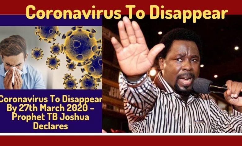 Prophet T.B Joshua gives date Coronavirus will end