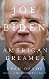Joe Biden American Dreamer Evan Osnos