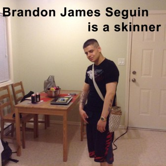 Brandon James Seguin Rapist/Skinner, Punk, Low Life, Scum