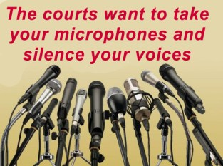The courts want to muzzle the media