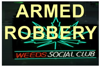 ARMED ROBBERY WEEDS