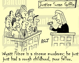 Justce Susan Griffin giving her reasoning for the sentencing of Wyatt Prince, murderer and coward, cartoon by Hal Hannon