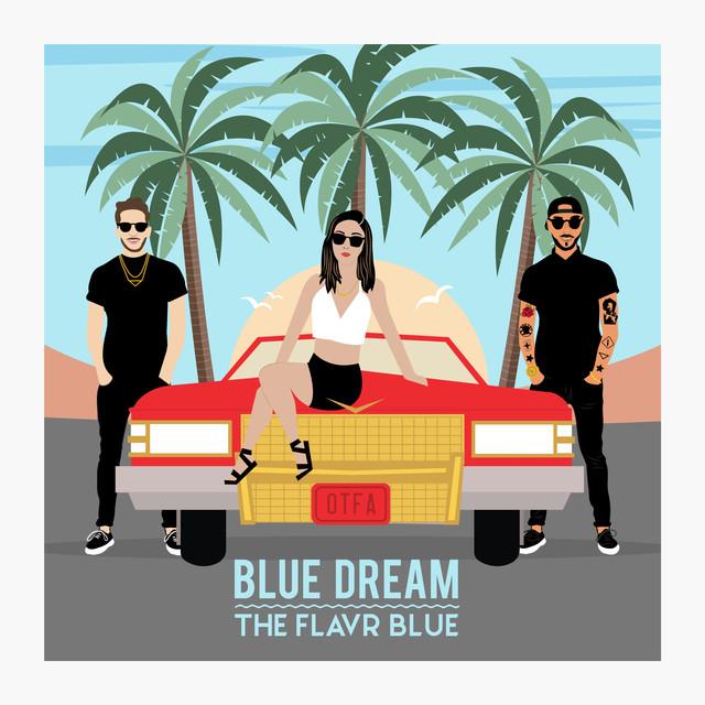 The Flavr Blue - 'Blue Dream'