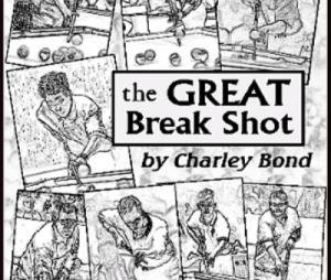 The GREAT Break Shot