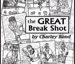 The GREAT Break Shot