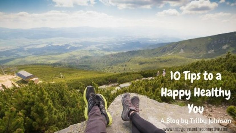 10 Tips to a Happier Healthier You