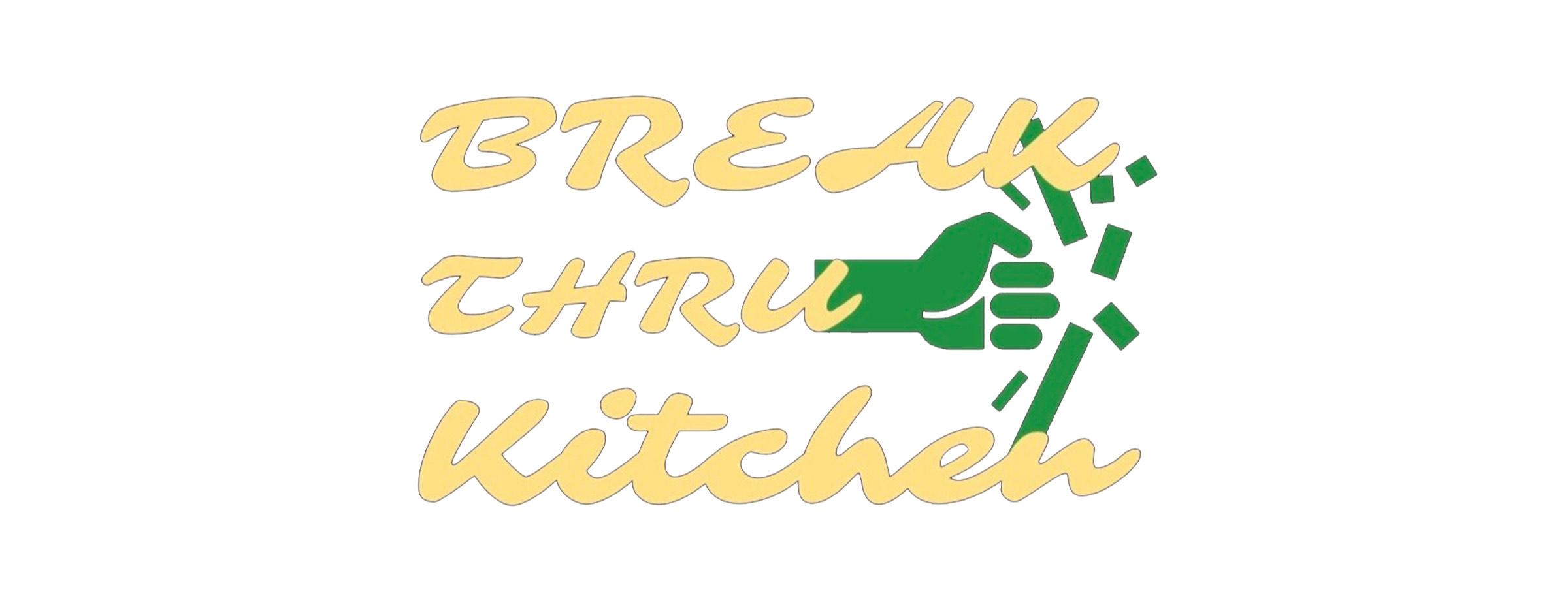 Break Thru Kitchen