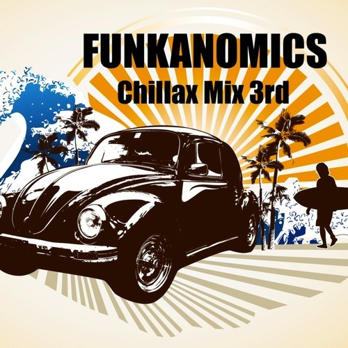 Funkanomics - Chillax Mix 3rd