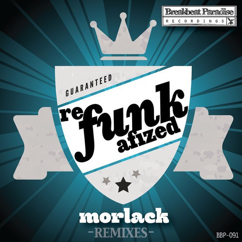 Morlack - Refunkafized Promo Mix August 2014