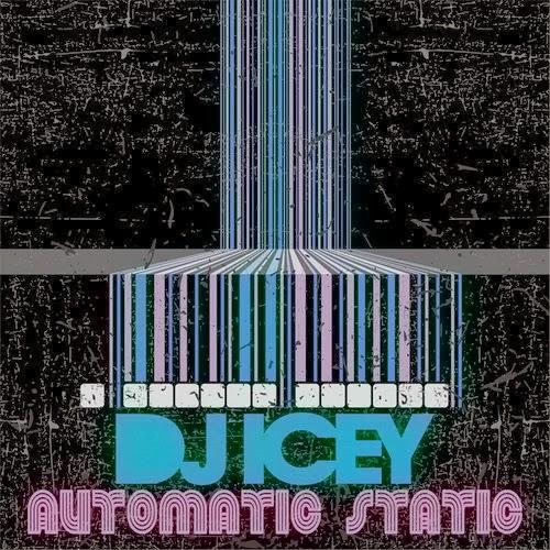 DJ Icey - Automatic Static Nov-Dec 2014